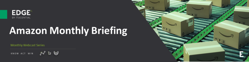 Amazon Monthly Briefing | Register Now