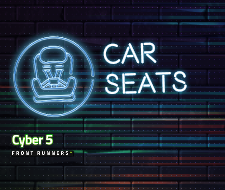 Cyber 5 Front Runners: UK Car Seats