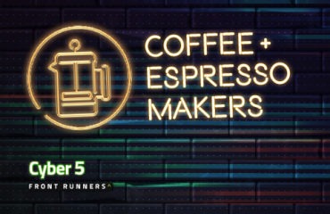 Cyber 5 Front Runners: US Coffee/Espresso Makers