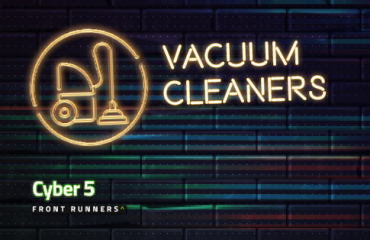 Cyber 5 Front Runners: UK Vacuum Cleaners