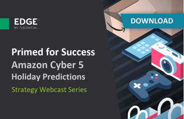 Primed for Success: Amazon Cyber 5 Holiday Predictions / November 2019
