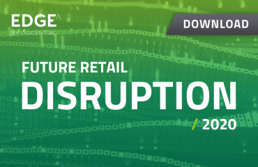 Future Retail Disruption 2020